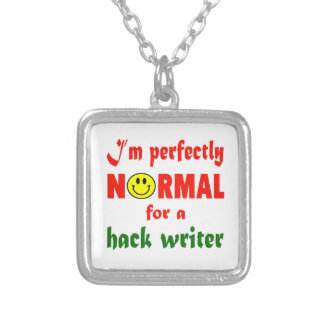 I'm perfectly normal for a Hack writer. Square Pendant Necklace