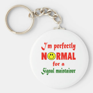 I'm perfectly normal for a Signal maintainer. Basic Round Button Keychain