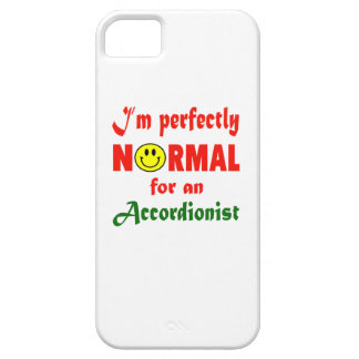 I'm perfectly normal for an Accordionist. iPhone 5 Case