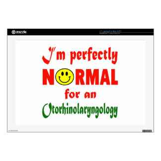 I'm perfectly normal for an Otorhinolaryngology. Decal For Laptop