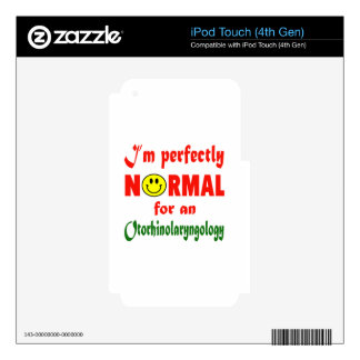 I'm perfectly normal for an Otorhinolaryngology. iPod Touch 4G Decals