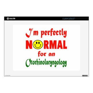 I'm perfectly normal for an Otorhinolaryngology. Laptop Skins