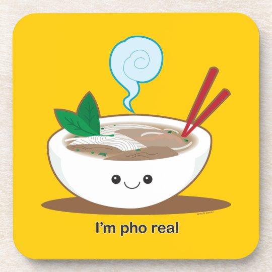 I'm Pho Real Coaster