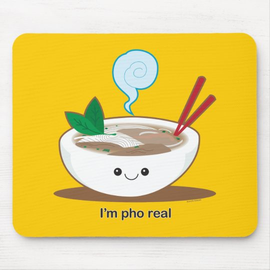 I'm Pho Real Mouse Pad
