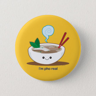 I'm Pho Real Pinback Button