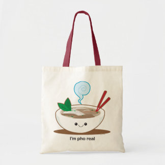 I'm Pho Real Tote Bag