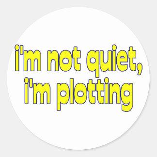 I'm Plotting Classic Round Sticker