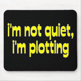 I'm Plotting Mouse Pad