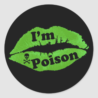 I'm Poison Round Stickers
