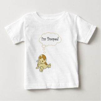 I'm Pooped Baby T-Shirt