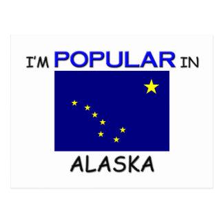 I'm Popular In ALASKA Postcard
