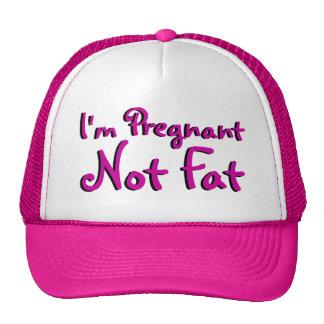 I'm Pregnant Not Fat Mesh Hat