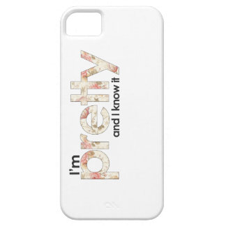 I'm Pretty and I Know It iPhone SE/5/5s Case