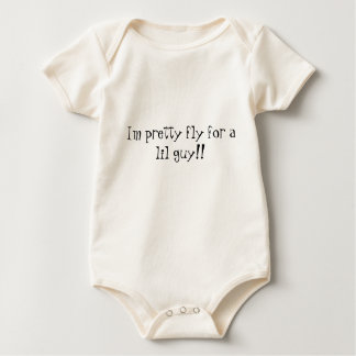 Im pretty fly for a lil guy!! baby bodysuit