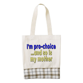 I'm pro-choice...and so is my mother zazzle HEART tote bag