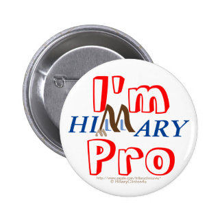 I'm Pro Hillary by HillaryClinton4u Button