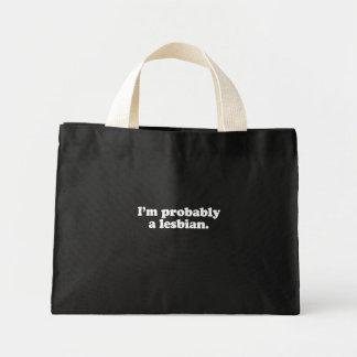 I'm probably a lesbian  (Pickup Line) Canvas Bag