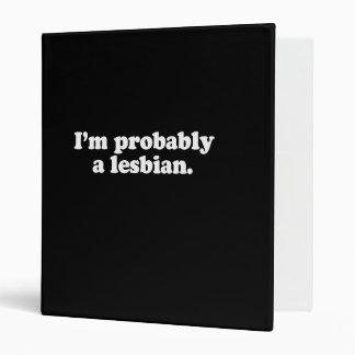 I'm probably a lesbian  (Pickup Line) Binders