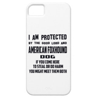 I'm protected by good lord and American Foxhound d iPhone SE/5/5s Case