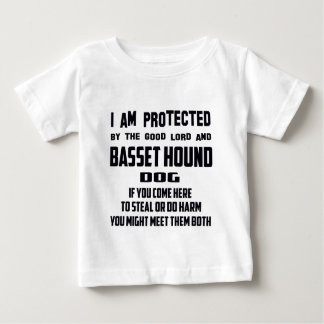 I'm protected by good lord and Basset Hound dog T-shirts