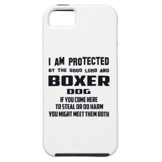 I'm protected by good lord and Boxer dog iPhone 5 Cases