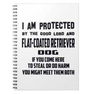 I'm protected by good lord and Flat-Coated Retriev Spiral Note Books