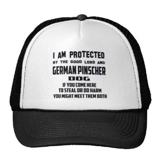 I'm protected by good lord and German Pinscher dog Trucker Hat