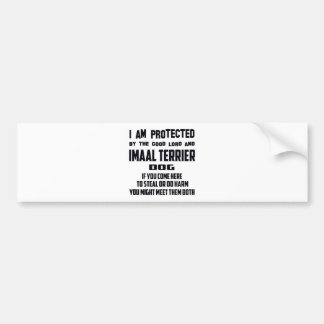 I'm protected by good lord and Imaal Terrier dog Car Bumper Sticker