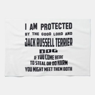 I'm protected by good lord and Jack Russell Terrie Kitchen Towels