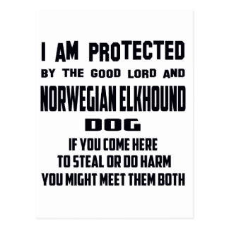 I'm protected by good lord and Norwegian Elkhound Postcard