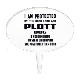 I'm protected by good lord and Plott dog Cake Topper