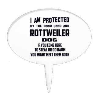 I'm protected by good lord and Rottweiler dog Cake Pick