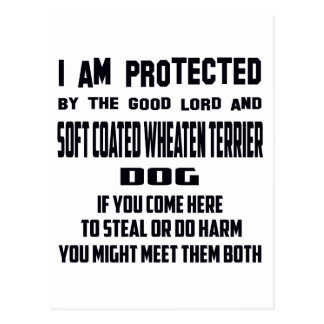 I'm protected by good lord and Soft Coated Wheaten Postcard
