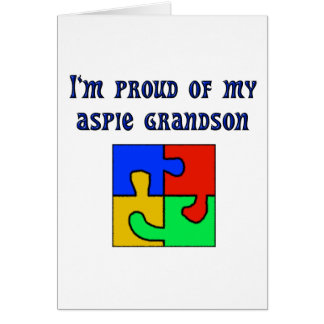 I'm Proud of My Aspie Grandson Card