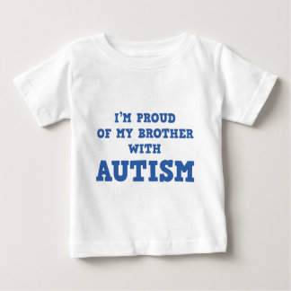 I'm Proud of My Brother With Autism Baby T-Shirt