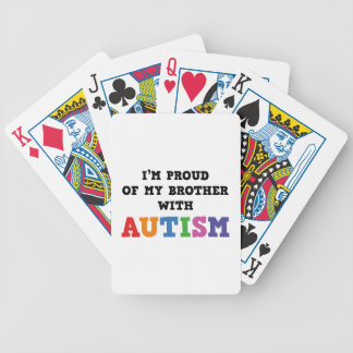 I'm Proud Of My Brother With Autism Bicycle Playing Cards