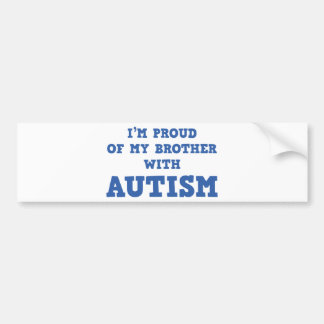 I'm Proud of My Brother With Autism Bumper Sticker