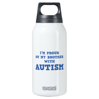 I'm Proud of My Brother With Autism Insulated Water Bottle