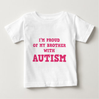 I'm Proud of My Brother With Autism Infant T-shirt