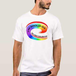 I'm Proud of my gay daughter T-Shirt