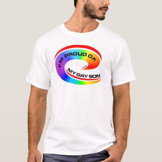 I'm Proud of my gay son T-Shirt