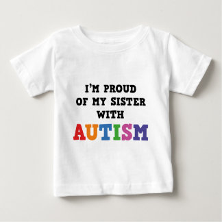 I'm Proud Of My Sister With Autism Tees
