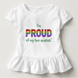 I'm proud of my two aunties! toddler t-shirt