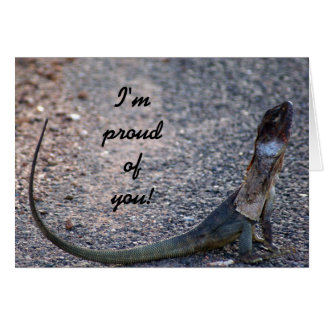 Im proud of you! Frilled lizard Australia Greeting Card