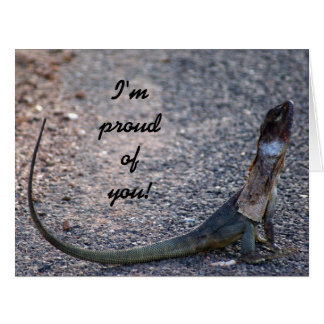 Im proud of you! Lizard, Australia, Big Greeting Card
