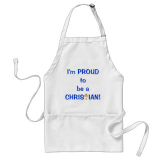 I'm Proud to be a Christian APRON