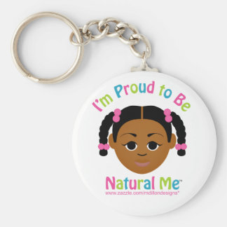 I'm Proud to Be Natural Me! Keychain