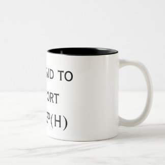 I'm proud to support TBFCEP(H) Two-Tone Coffee Mug