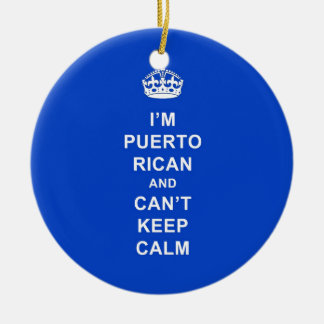I'm Puerto Rican and I can't stay calm Double-Sided Ceramic Round Christmas Ornament
