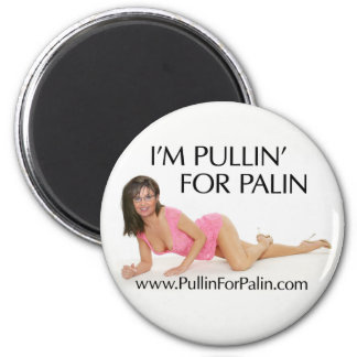 I'm Pullin' For Palin Magnet